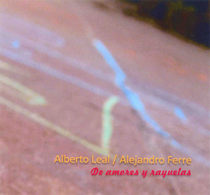 Portada del disco «De amores y rayuelas» de Alberto Leal y Alejandro Ferre.