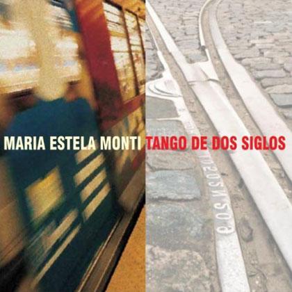 Portada del doble CD «Tango de dos siglos» de María Estela Monti.