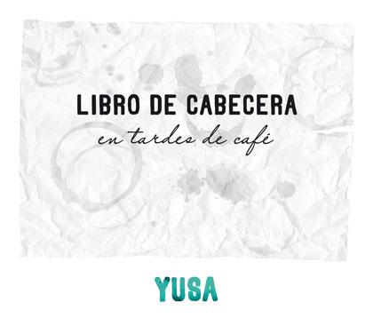 Portada del disco «Libro de cabecera, en tardes de café» de Yusa.