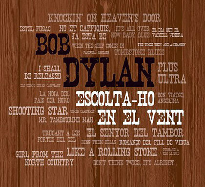 Portada del disco «Tribut a Bob Dylan. Escolta-ho en el vent».