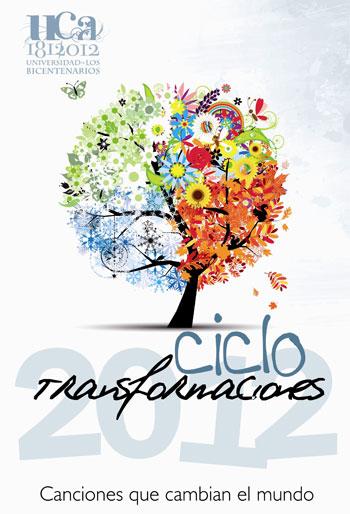 Cartel del Ciclo Transformaciones 2012.