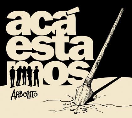 Portada del disco «Acá estamos» de Arbolito.