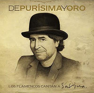 Portada del disco «De purísima y oro. Los flamencos cantan a Sabina»
