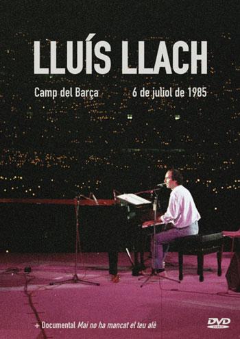 Portada del DVD «Lluís Llach. Camp del Barça, 6 de juliol de 1985».