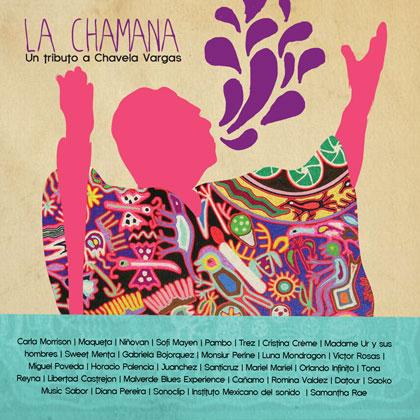 Portada del disco «La Chamana - Un tributo a Chavela Vargas».