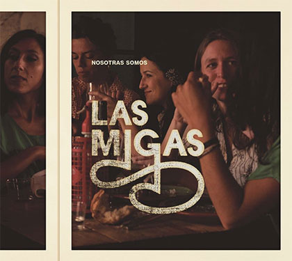 Portada del disco «Nosotras somos» de Las Migas