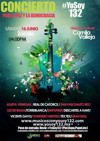 Cartel del concierto por la paz y la democracia en apoyo a #YoSoy132
