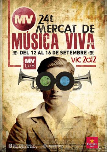 Cartel de 24 Mercat de Música Viva de Vic 2012.