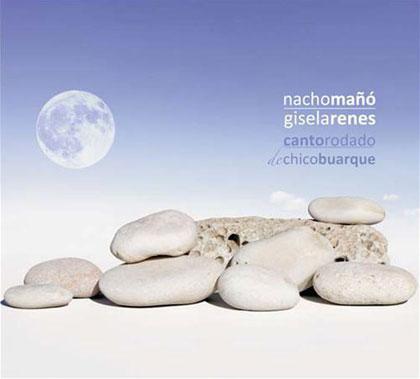 Portada del disco «Canto rodado de Chico Buarque» de Nacho Mañó y Gisela Renes.