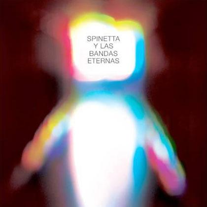 Portada del disco «Spinetta y las bandas eternas» Luis Alberto Spinetta. de