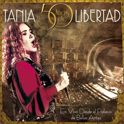 Portada del disco «Tania, 50 años de Libertad» de Tania Libertad.