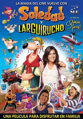 Cartel de la película «Soledad y Larguirucho» de Manuel García Ferré y Néstor Montalbano.