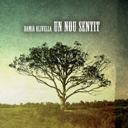 Portada del disco «Un nou sentit» de Damià Olivella.