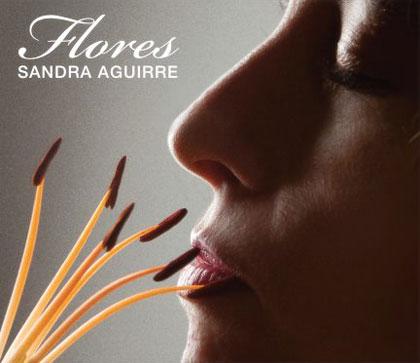 Portada del disco «Flores» de Sandra Aguirre.