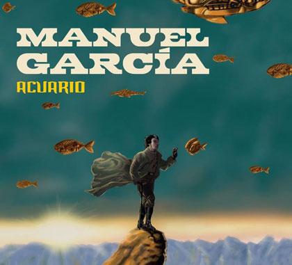 Portada del disco «Acuario» de Manuel García.
