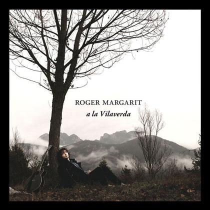 Portada del disco «A la Vilaverda» de Roger Margarit.