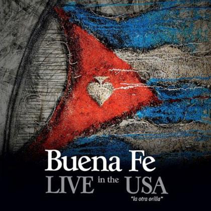 Portada del disco «Live in the USA. La otra orilla» de Buena Fe.