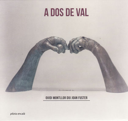 Portada del disco «A dos de val» de Ovidi Montllor.