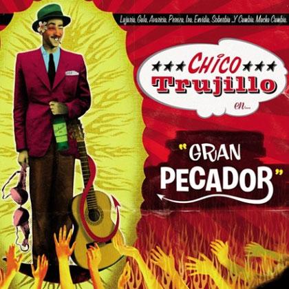 Portada del disco «Gran Pecador» de Chico Trujillo.