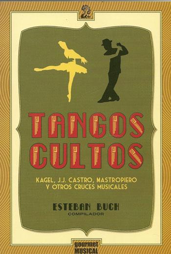 Portada del libro «Tangos cultos» de Esteban Bush.