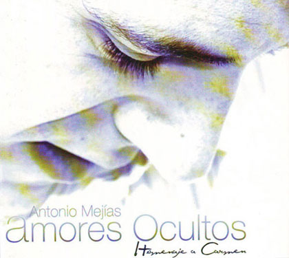 Portada del disco «Amores ocultos» de Antonio Mejías.