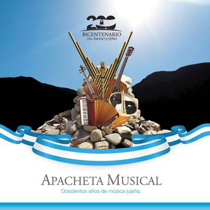 Portada del disco «Apacheta Musical. Bicentenario del Exodo jujeño»