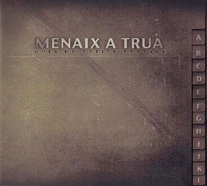 Portada del disco «Guia de petits senyals» de Menaix a Truà.