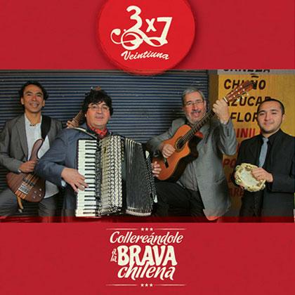 Portada del disco «Collereándole a la brava chilena» de 3x7 Veintiuna