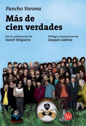 Portada del libro «Más de cien verdades» de Pancho Varona y JuanP Holguera.