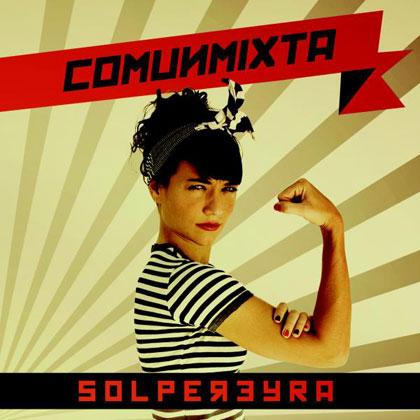 Portada del disco «Comunimixta» de Sol Pereyra.