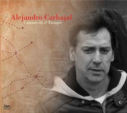 Portada del disco «Camino del tiempo» de Alejandro Carbajal.