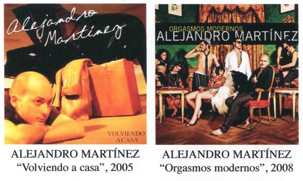 Portadas de los discos «Volviendo a casa» y «Orgasmos modernos» de Alejandro Martínez.