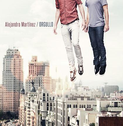 Portada del disco «Orgullo» de Alejandro Martínez.