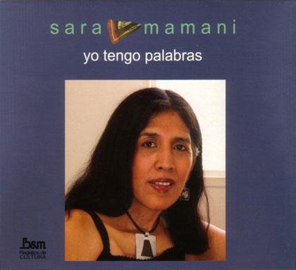 Portada del disco «Yo tengo palabras» de Sara Mamani.