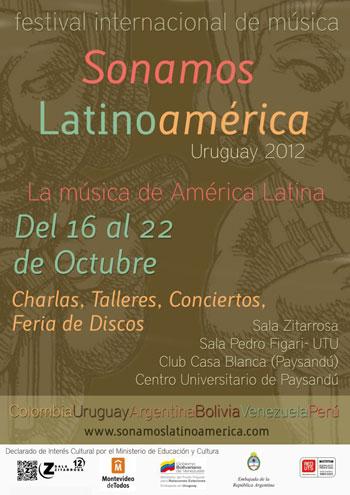 Cartel del Festival Sonamos Latinoamérica Uruguay 2012.