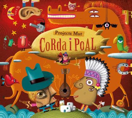 Portada del disco «Corda y Poal» de Projecte Mut.