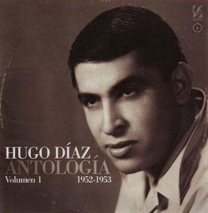 Portada del primer volumen de la «Antología Hugo Díaz».