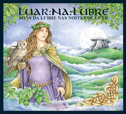 Portada del disco «Sons da lubre nas noites de luar» de Luar Na Lubre.