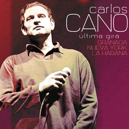 Portada del disco « Carlos Cano. Última gira: Granada, Nueva York, La Habana» de Carlos Cano.