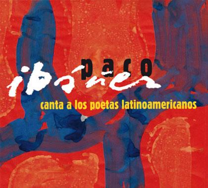 Portada del disco «Paco Ibáñez canta a los poetas latinoamericanos» de Paco Ibáñez