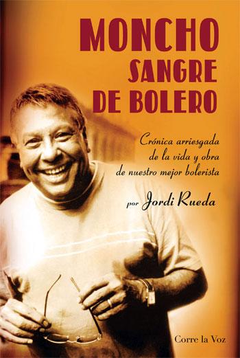 Portada del libro «Moncho, Sangre de bolero» de Jordi Rueda.