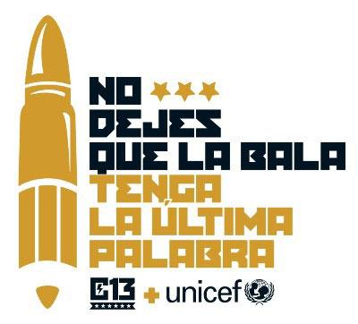 Campaña «No dejes que la bala tenga la última palabra».