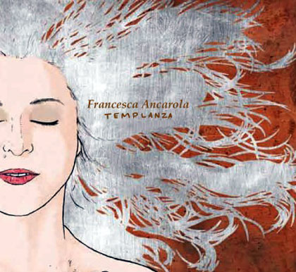 Portada del disco «Templanza» de Francesca Ancarola.