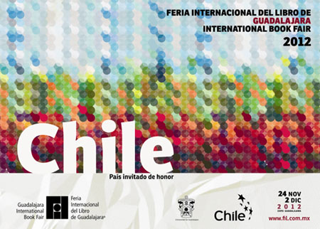 Cartel del FIL 2012 «Chile país invitado de honor»
