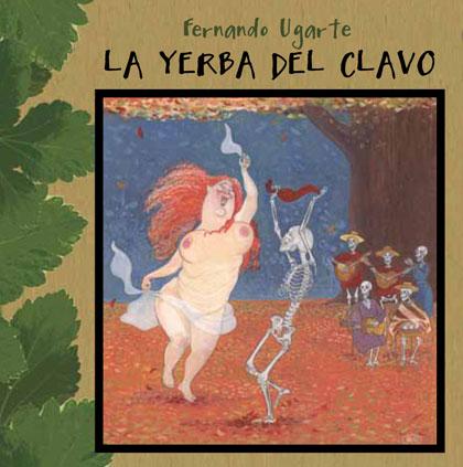 Portada del disco «La yerba del clavo» de Fernando Ugarte.
