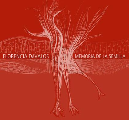 Portada del disco «Memoria de la Semilla» de Florencia Dávalos.
