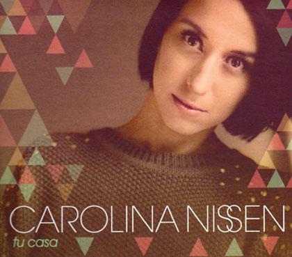 Portada del disco «Tu casa» de  Carolina Nissen.
