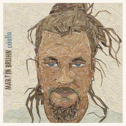 Portada del disco «Criollo» de Martin Bruhn.
