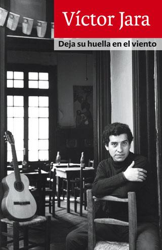 Portada del libro «Deja su huella en el viento» de Víctor Jara.