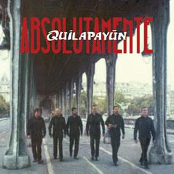 Absolutamente Quilapayún (Quilapayún - Parada/Wang)